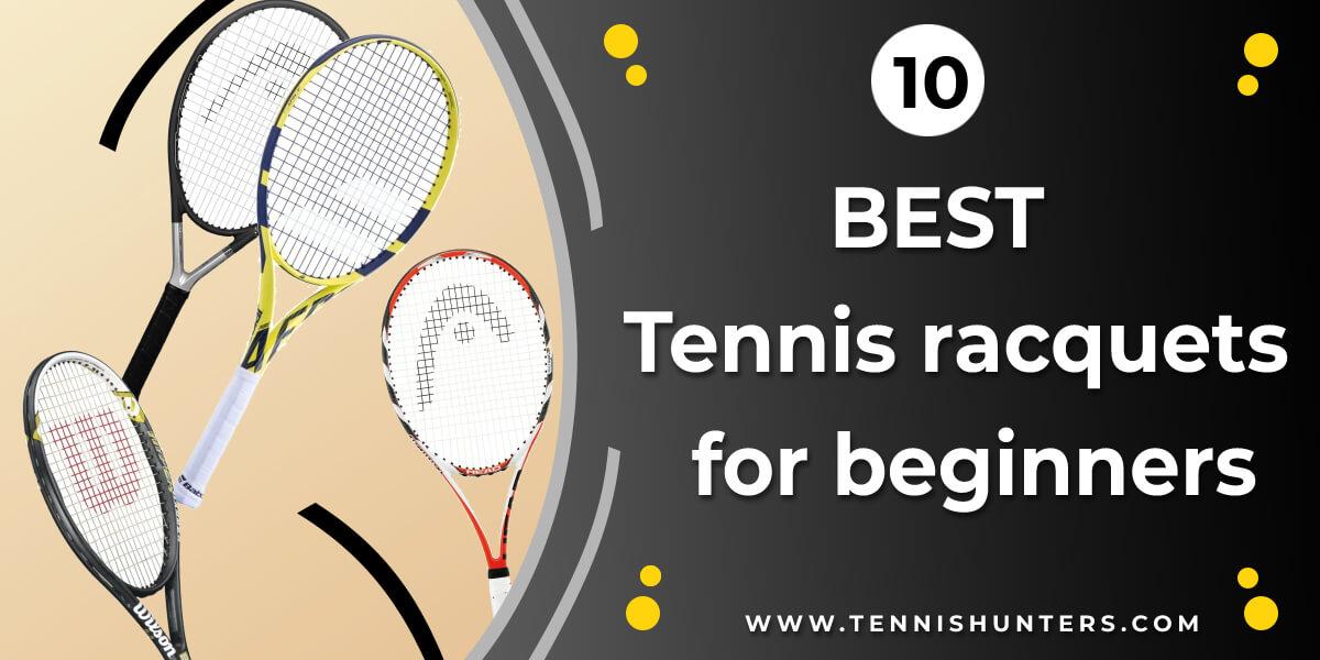 Best Tennis Racquets For Beginners