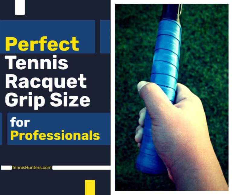 Tennis Racquet Grip Size