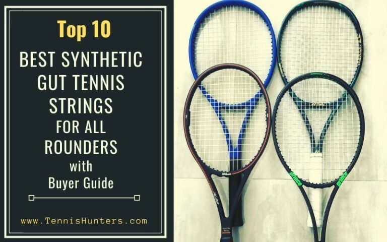 BEST SYNTHETIC GUT TENNIS STRINGS