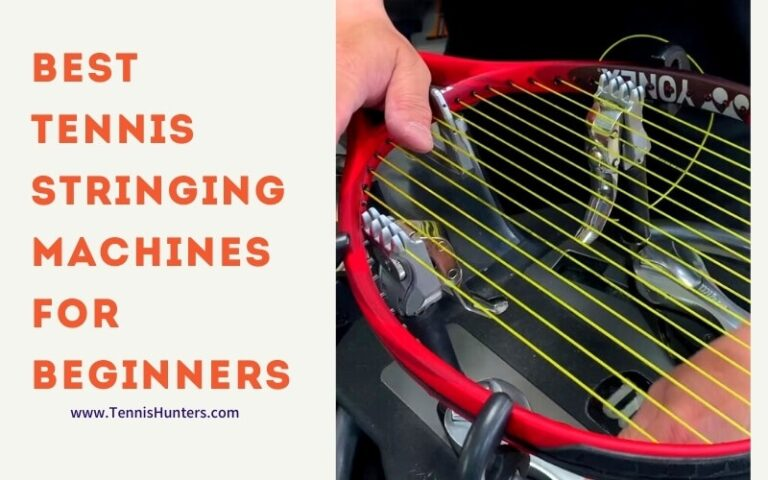 BEST TENNIS STRINGING MACHINES FOR BEGINNERS