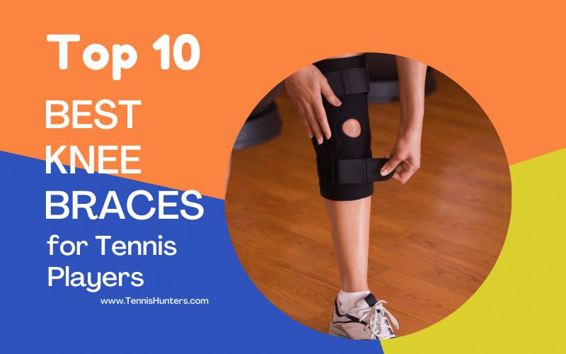 best knee brace for tennis