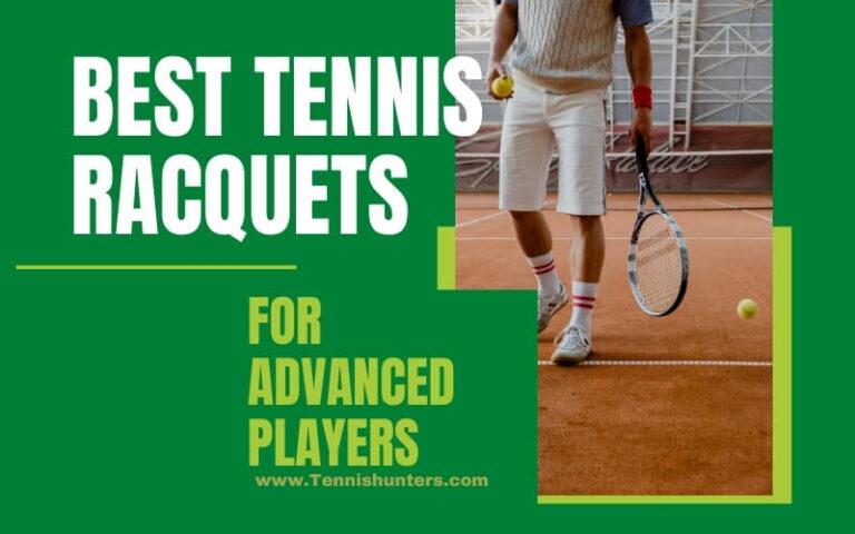 best tennis racquet for advanced player