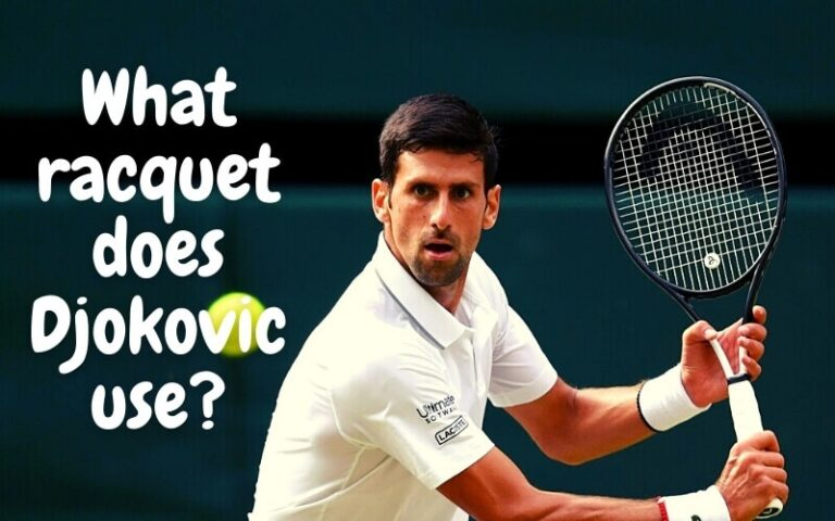 What racket does Djokovic use