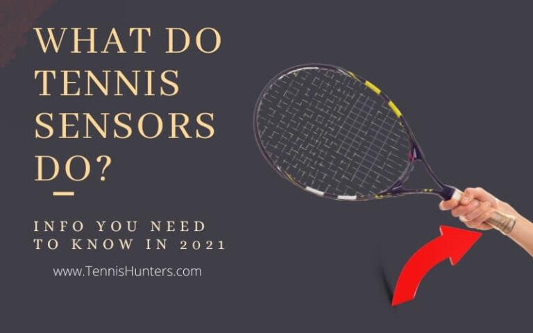 What Do Tennis Sensors Do